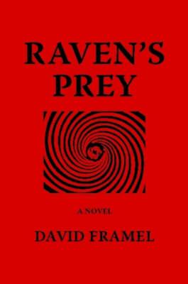 Raven's Prey by David Framel