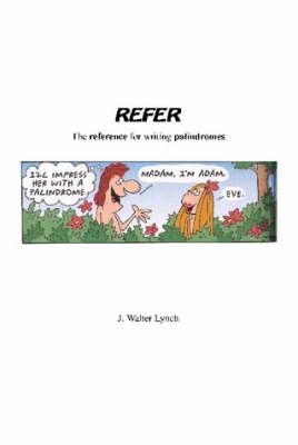 Refer by J. Walter Lynch
