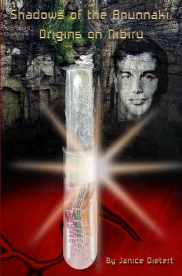 Shadows of the Anunnaki Origins on Nibiru by Janice Dietert