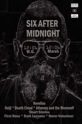 Six After Midnight by W. G. MARSH