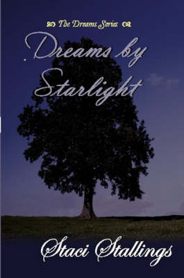 Dreams By Starlight by Staci Stallings