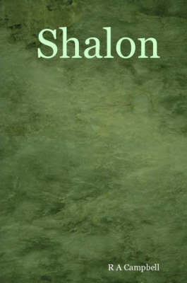 Shalon by R A Campbell
