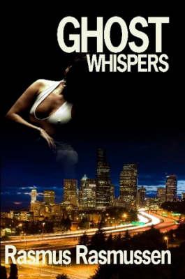 Ghost Whispers by Rasmus (Ole NORS - North Atlantic Regional Studies, Roskilde University, Denmark) Rasmussen