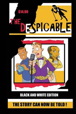 The Despicable (black & White Edition) by Kevin Davis