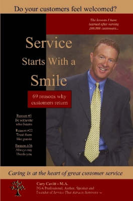 Service Starts with a Smile by Cary Cavitt