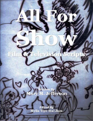 All For Show by Mary Michelle Jefferson