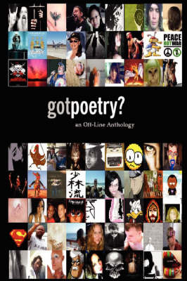 GotPoetry: an Off-Line Anthology, 2006 Edition by John Powers