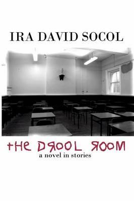 The Drool Room by Ira Socol