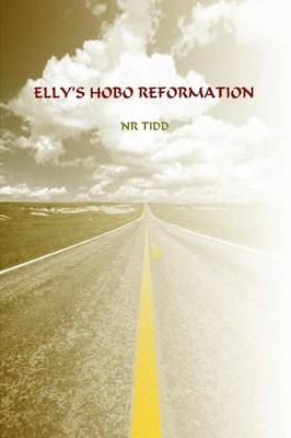 Elly's Hobo Reformation by NR Tidd