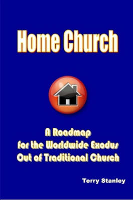 Home Church by Terry Stanley