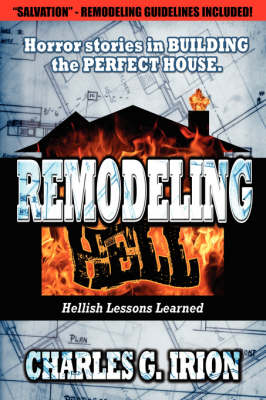Remodeling Hell by Charles Irion