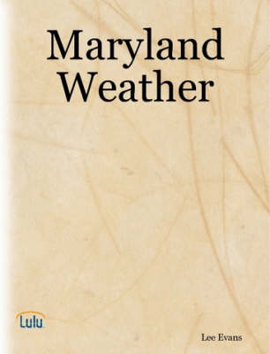 Maryland Weather by Lee Evans