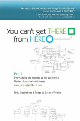 You Can't Get There From Here: Part 1 by Carissa Vivirito