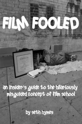 Film Fooled by Seth Hymes