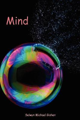 Mind by Selwyn Gishen