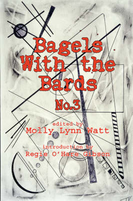 Bagels with the Bards No. 3 by The Bards
