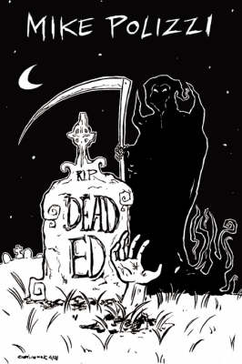 Dead Ed by Mike Polizzi
