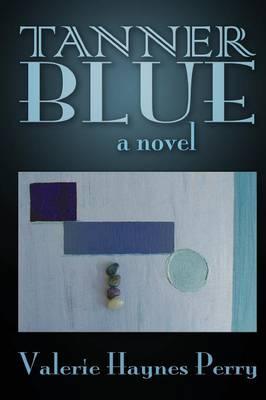 Tanner Blue by Valerie Haynes Perry