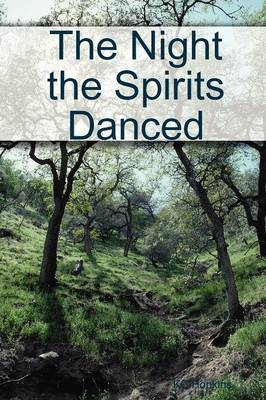 The Night the Spirits Danced by KC Hopkins