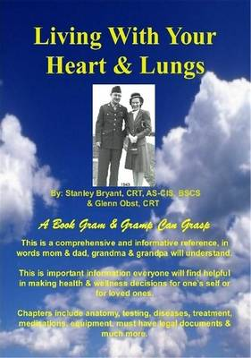 Living With Your Heart & Lungs by Glenn Obst, Stanley Bryant