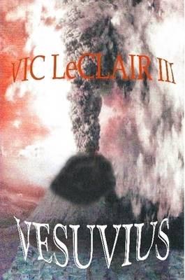 Vesuvius by Vic LeClair III