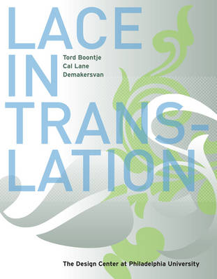 Lace in Translation by Matilda McQuaid, Nancy E. Packer