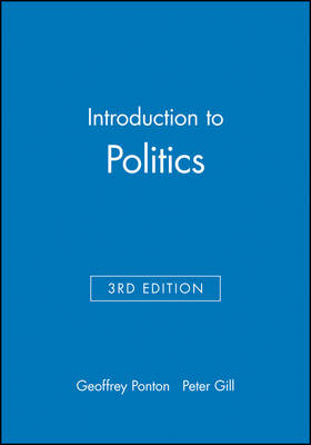 Introduction to Politics by Geoffrey Ponton, Peter Gill