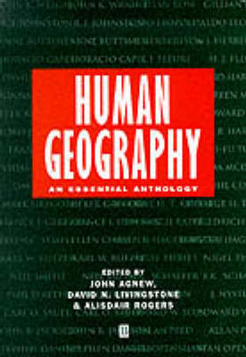 Human Geography An Essential Anthology by John A. Agnew
