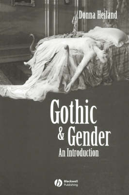 Gothic and Gender An Introduction by Donna Heiland