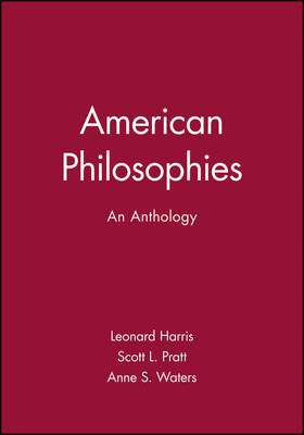 American Philosophies An Anthology by Leonard Harris