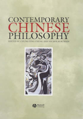 Contemporary Chinese Philosophy by Chung-Ying Cheng