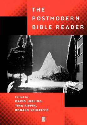 The Postmodern Bible Reader by David Jobling