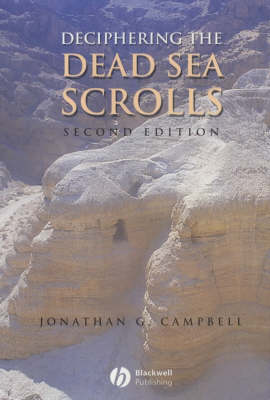 Deciphering the Dead Sea Scrolls by Jonathan G. Campbell