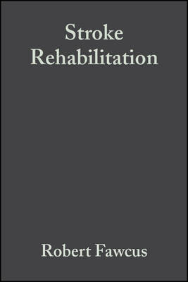 Stroke Rehabilitation A Collaborative Approach by Robert Fawcus