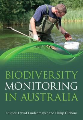 Biodiversity Monitoring in Australia by David B. Lindenmayer