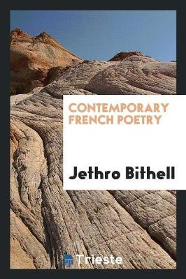 Contemporary French Poetry by Jethro Bithell