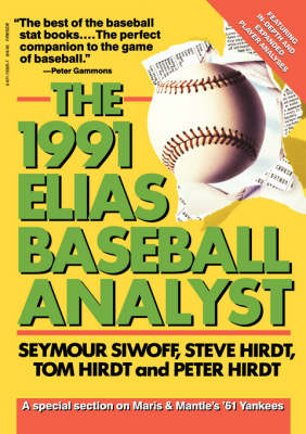 Elias Baseball Analyst, 1991 by Seymour Siwoff