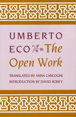 The Open Work by Umberto Eco, David Robey