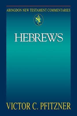 Hebrews by Victor C. Pfitzner