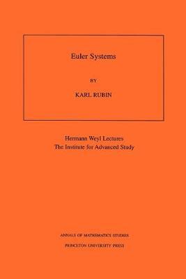 Euler Systems. (AM-147), Volume 147 by Karl Rubin