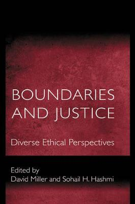 Boundaries and Justice Diverse Ethical Perspectives by David Leslie Miller