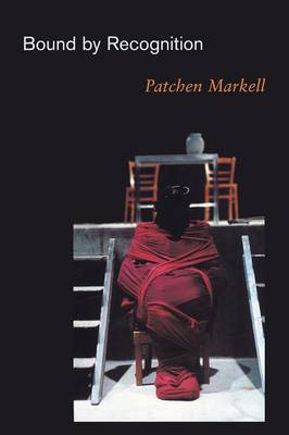 Bound by Recognition by Patchen Markell