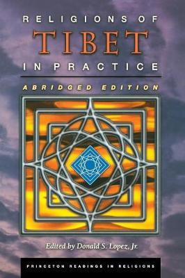 Religions of Tibet in Practice by Donald S. Lopez