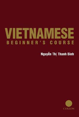 Vietnamese Beginner's Course by Nguyen Thi Thanh Binh, Nguyen Binh Nfa