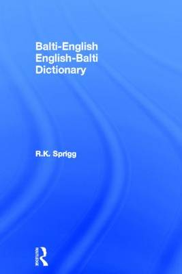 Balti-English/English-Balti Dictionary by R. K. Sprigg