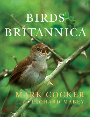 Birds Britannica by Mark Cocker and Richard Mabey