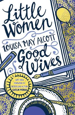 Cover for Little Women and Good Wives by Louisa May Alcott