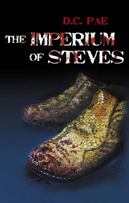 The Imperium of Steves by D.C. Pae