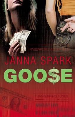 Goose by Janna Spark