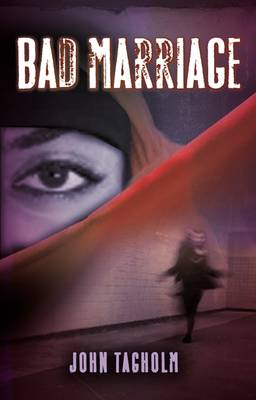 Bad Marriage by John Tagholm